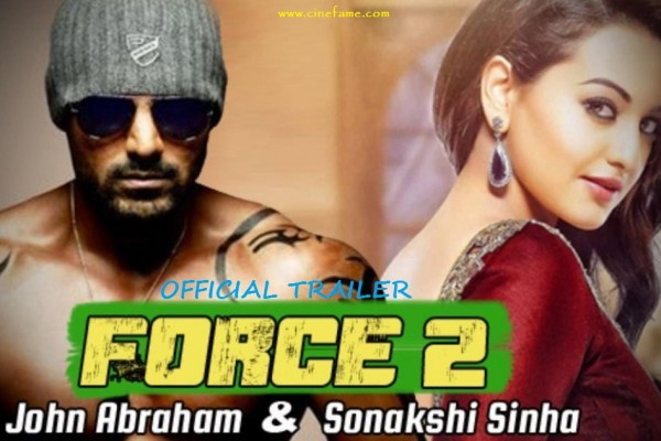 John-Abraham-And-Sonakshi-Sinha-Starrer-Force-2-Release-Date