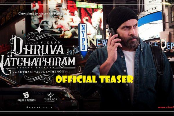dhruva-natchathiram-official-teaser-poster